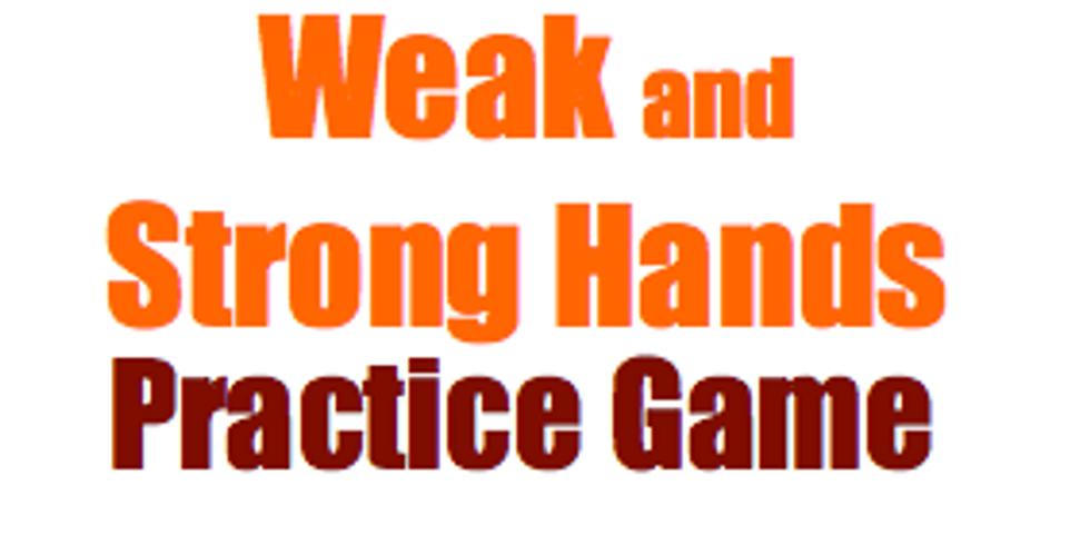 Bridge: Weak & Strong Hand Practice Game: 18 boards
