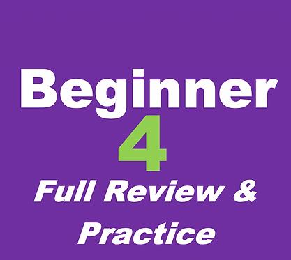 Beginner 4- Full Review (Dec Tues 10am ET)