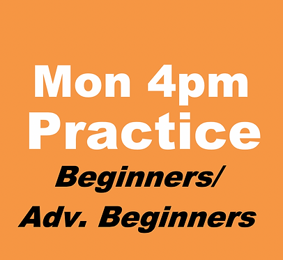 Beginner/Adv. Beginner Practice Group (May-Mondays 4pm)