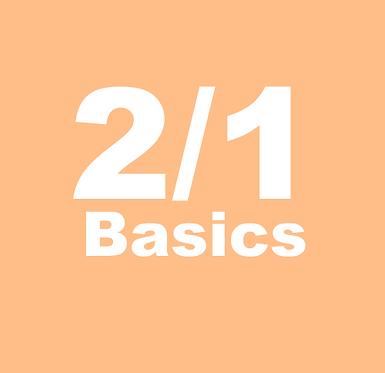2/1 Basics, Part 1  (July- Tues 10:00amET)