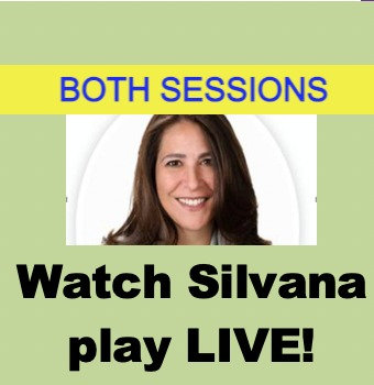 Watch Silvana play- LIVE! (July 8 & 22- 4:30pm ET)
