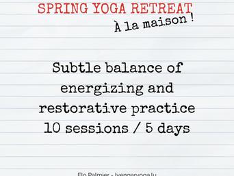 """Spring Yoga Retreat """"à la maison"""""""