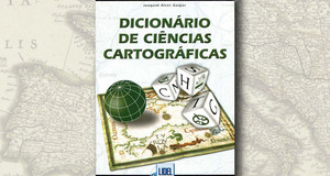 """""""Dicionário de Ciências Cartográficas"""", de Joaquim Alves Gaspar"""
