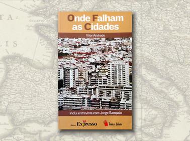 """""""Onde Falham as Cidades"""", de Vítor Andrade"""