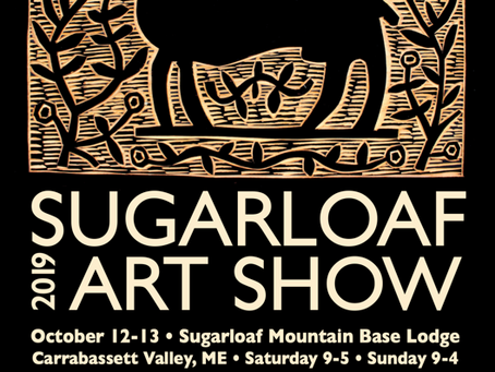 The 2019 Sugarloaf Homecoming Art Show October 12 & 13