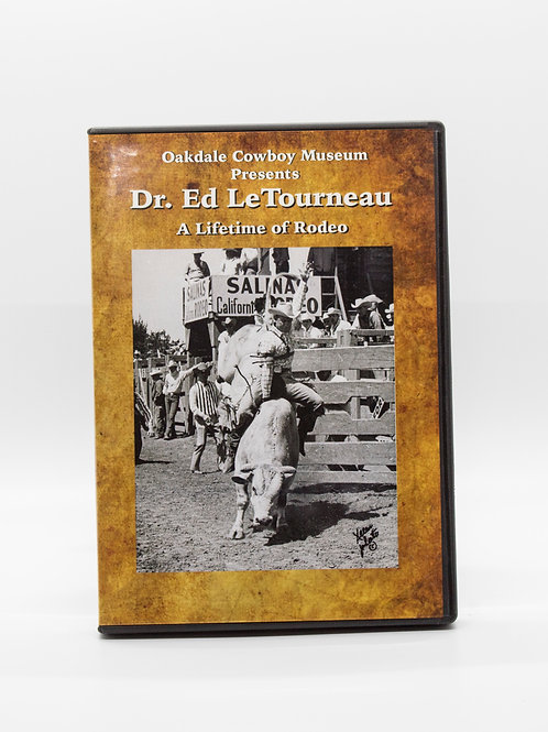 Dr. Ed LeTourneau A Lifetime of Rodeo