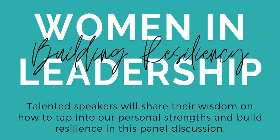Women in Leadership: Building Resiliency