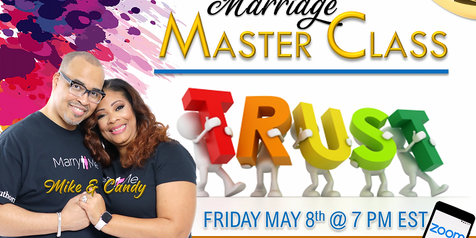 Marriage MASTER CLASS: TRUST