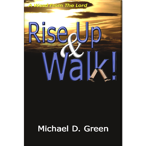 Rise Up and Walk!