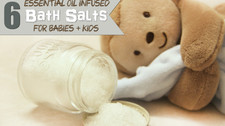 6 Essential Oil Infused Bath Salts for Babies + Kids You Need to Use Right Now