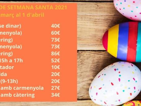 PREUS CASAL DE SETMANA SANTA 2021