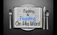 Fasting & Feasting on His Word