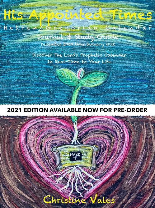 """PRE-ORDER New 2021 Edition """"His Appointed Times"""""""