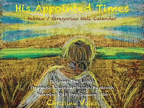 "RETIRED ""His Appointed Times"" Wall Calendar 2019"