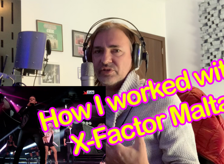 How I worked with X-Factor Malta