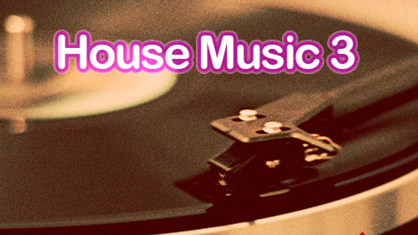 House Music 3