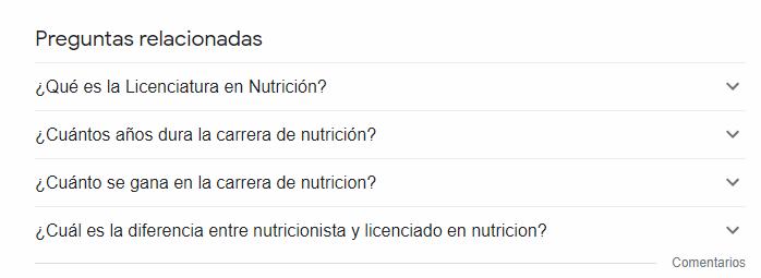 """Preguntas Relacionadas con la palabra """"licenciatura en Nutrición"""". Fuente: Google"""