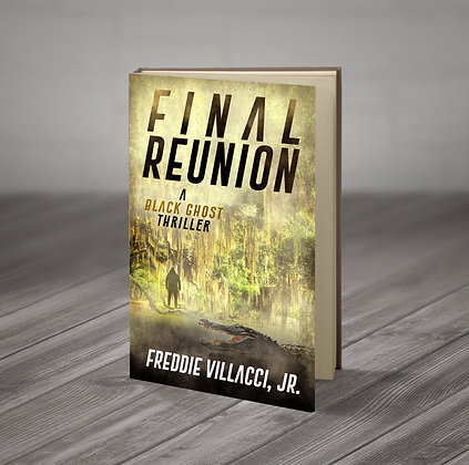 Final Reunion: A Black Ghost Thriller - Signed Paperback