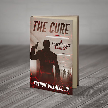 The Cure: A Black Ghost Thriller Signed Paperback