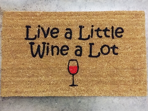 Doormat: Live a little wine a lot