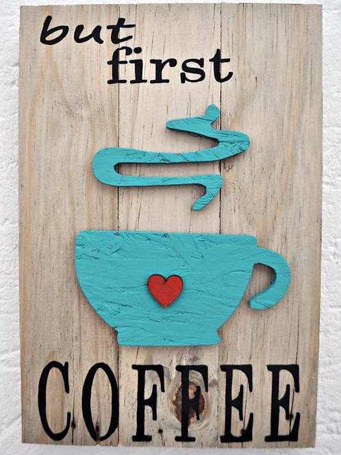 First Coffee/eerste koffie A3