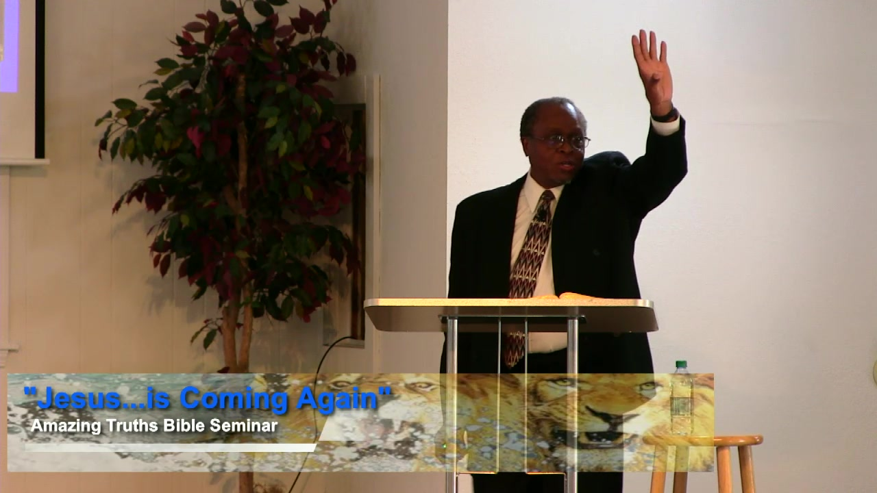 """Amazing Truth Bible Seminar - Lesson 3: Jesus...is Coming Again"" by Pastor James Haynes"