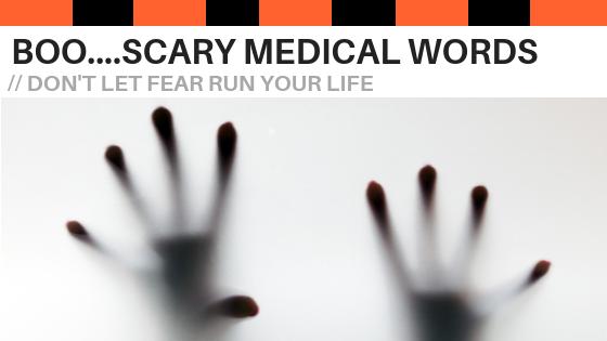 scary medical terms described