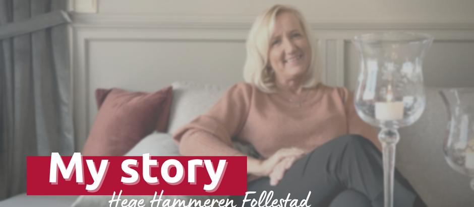 My story: Hege Hammeren Follestad