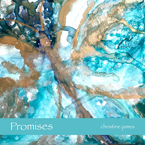 Promises Album ~ Digital ~ Piano Soundscapes by Christine James