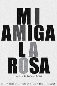 MI AMIGA LA ROSA 2011