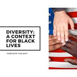 diversity_ a context for black lives (2)