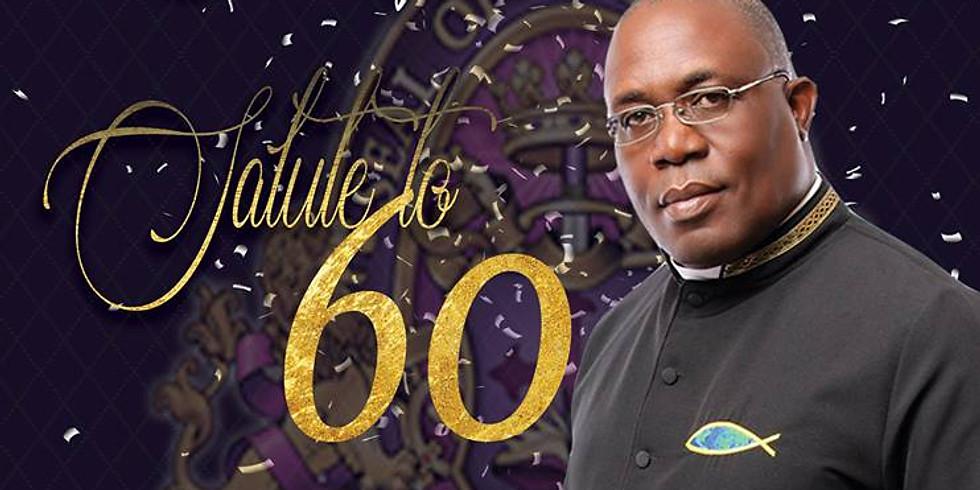 Pastor's 60th Birthday Bash!