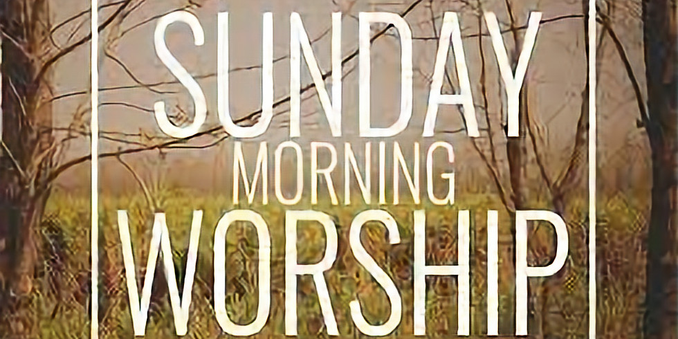 Sunday Service! In Person Worship!