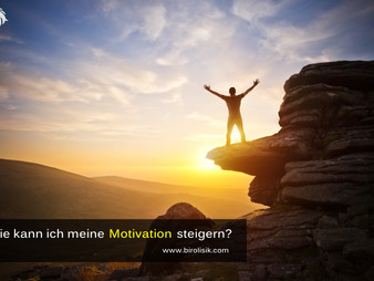 Motivation - Wie kann ich meine Motivation steigern?