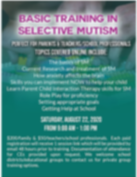 Infographic contains important information. Basic training in selective mutism. Perfect for parents and teachers. Topics covered online include the basics of S.M. Current research and treatment of S.M. How anxiety affects the brain. Skills you can implement now to help your child. Getting help at school. And more! Saturday, August 22, 2020, from 9:00am to 1:00pm. Price is $200 per family. $50 per teacher or school professional. Each paid registration will receive 1 session link which will be emailed 48 hours prior to training. We welcome school districts and educational groups to contact us for private group training options. Click the infographic to register!