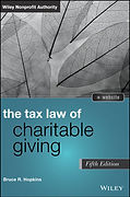 The Tax Law of Charitable Giving, Fifth Edition, http://www.wiley.com/WileyCDA/WileyTitle/productCd-1118768035.html