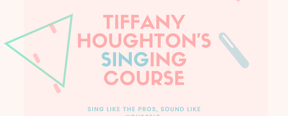 Tiffany Houghton Singing Course
