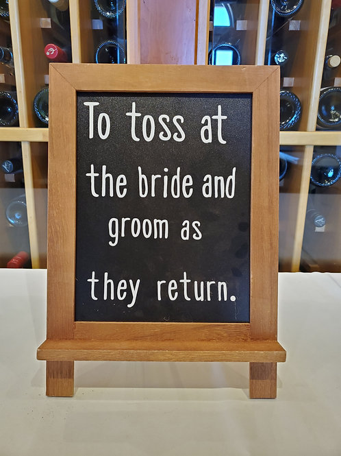 """""""To Toss At The Bride And Groom"""" Sign"""