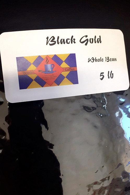 Black Gold  Whole Bean (5lb Bag)