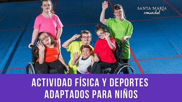 Actividad Física y Deportes Adaptados para Niños