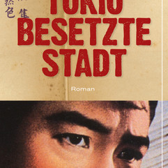 liebeskind Verlag /  David Peace - Tokio bestzte Stadte