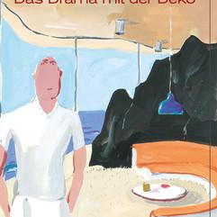 liebeskind Verlag / Philippe Delhomme - Das Drama mit der Deko