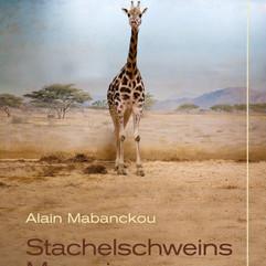 liebeskind Verlag / Alain Mabanchou - Stachelschweins Memoiren
