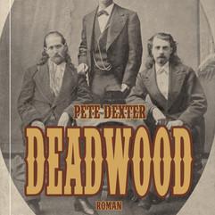 liebeskind Verlag  / Pete Dexter - Deadwood