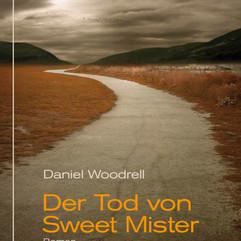 liebeskind Verlag / Daniel Woodrell - Der Tod von Sweet Mister