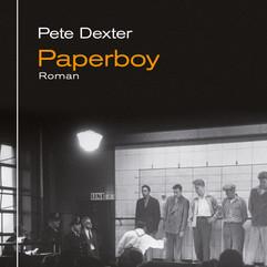 liebeskind Verlag / Pete Dexter - Paperboy