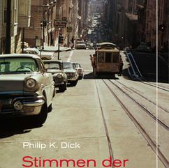 liebeskind Verlag / Philip K. Dick - Stimmen der Strasse