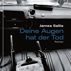 liebeskind Verlag / James Sallis - Deine Augen hat der Tod