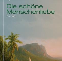 liebeskind Verlag / Lyonel Troulliot - Die schöne Menschenliebe