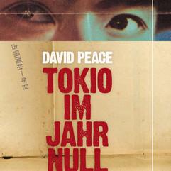 liebeskind Verlag / David Peace - Tokio im Jahr null